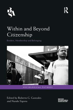 Within and Beyond Citizenship: Borders, Membership and Belonging, 1st Edition (e-Book) book cover