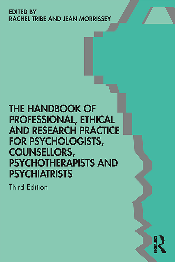 The Handbook of Professional Ethical and Research Practice for Psychologists, Counsellors, Psychotherapists and Psychiatrists book cover