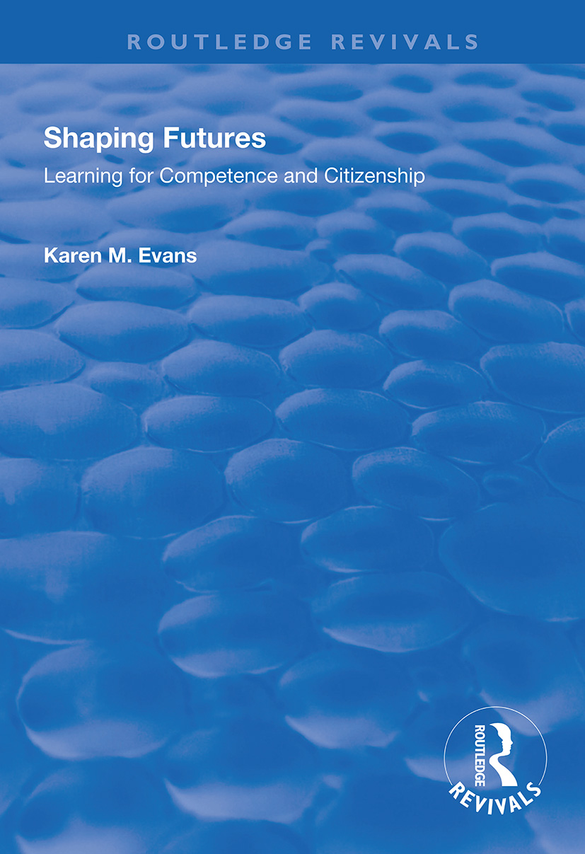 Shaping Futures: Learning for Competence and Citizenship book cover
