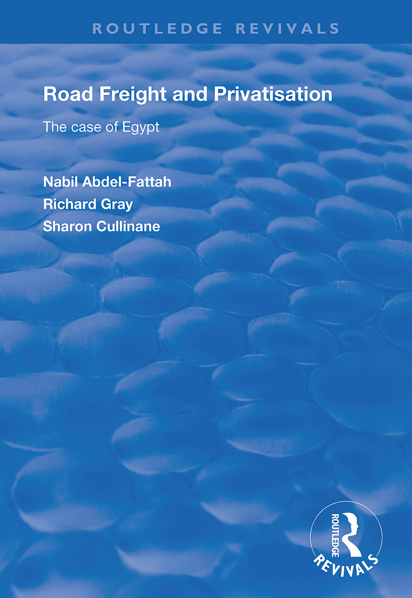 Road Freight and Privatisation: The Case of Egypt book cover