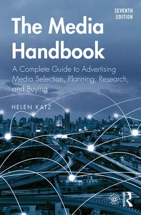 The Media Handbook: A Complete Guide to Advertising Media Selection, Planning, Research, and Buying, 7th Edition (Paperback) book cover
