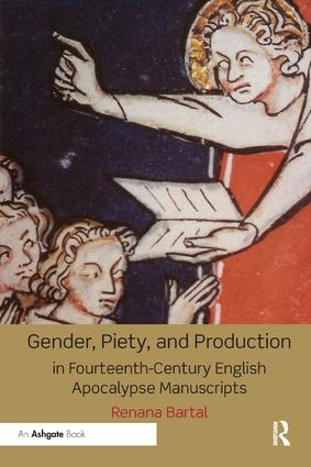Gender, Piety, and Production in Fourteenth-Century English Apocalypse Manuscripts book cover