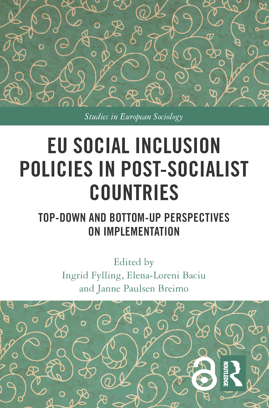 EU Social Inclusion Policies in Post-Socialist Countries: Top-Down and Bottom-Up Perspectives on Implementation, 1st Edition (Hardback) book cover