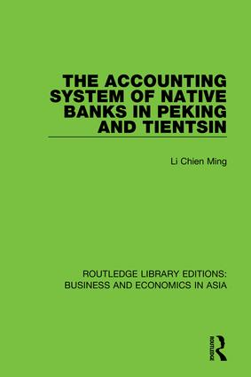 The Accounting System of Native Banks in Peking and Tientsin book cover