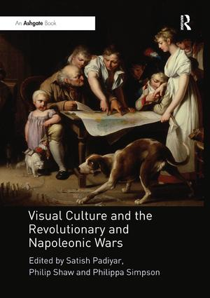 Visual Culture and the Revolutionary and Napoleonic Wars: 1st Edition (Paperback) book cover