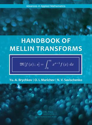 Handbook of Mellin Transforms book cover