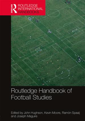 Routledge Handbook of Football Studies book cover