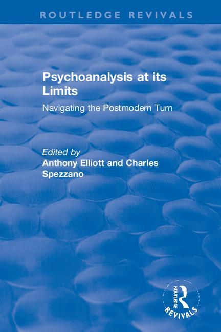 Psychoanalysis at its Limits: Navigating the Postmodern Turn book cover