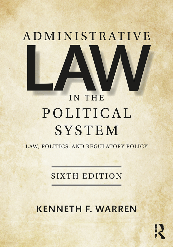 Administrative Law in the Political System: Law, Politics, and Regulatory Policy book cover