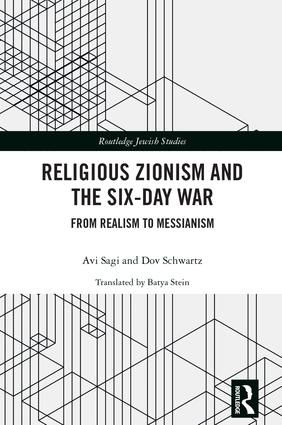 Religious Zionism and the Six Day War: From Realism to Messianism book cover