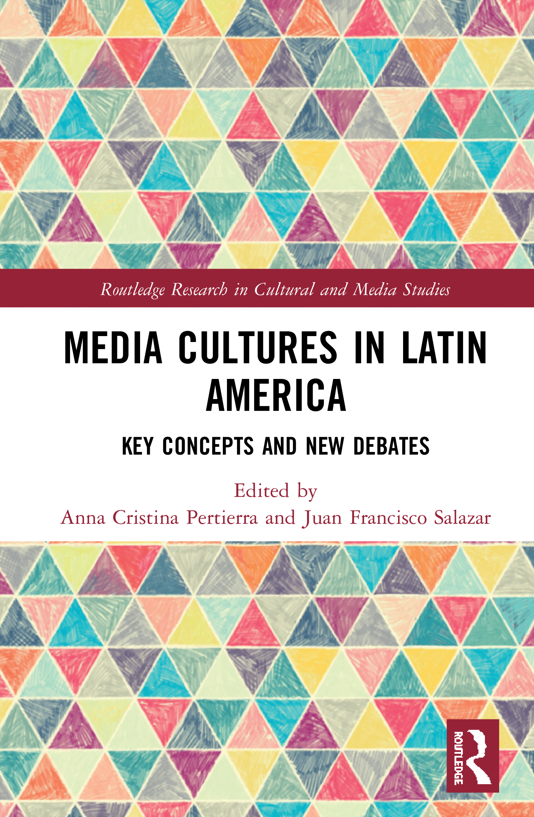 Media Cultures in Latin America: Key Concepts and New Debates book cover
