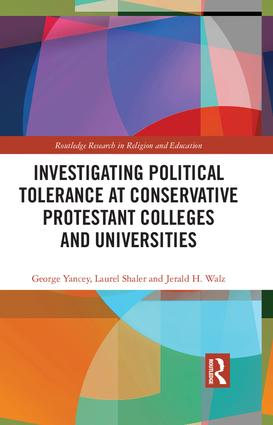 Investigating Political Tolerance at Conservative Protestant Colleges and Universities book cover