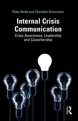 Internal Crisis Communication: Crisis Awareness, Leadership and Coworkership book cover