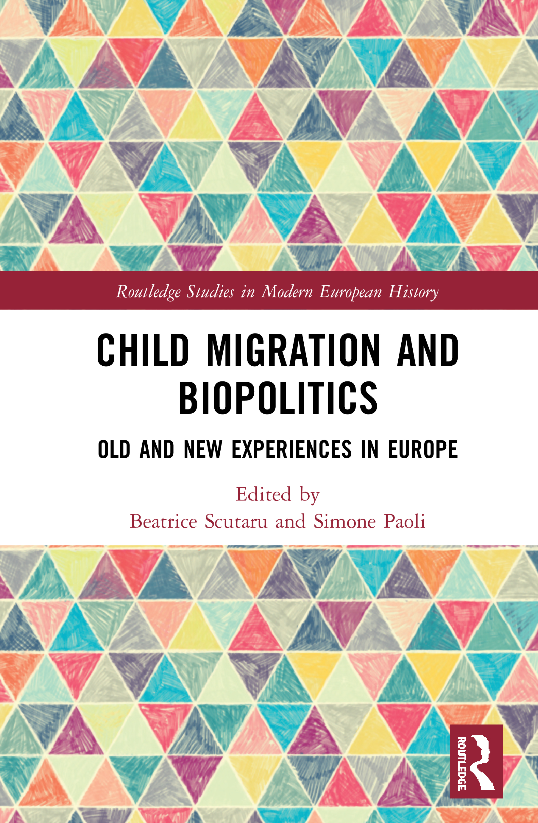 Child Migration and Biopolitics: Old and New Experiences in Europe, 1st Edition (Hardback) book cover