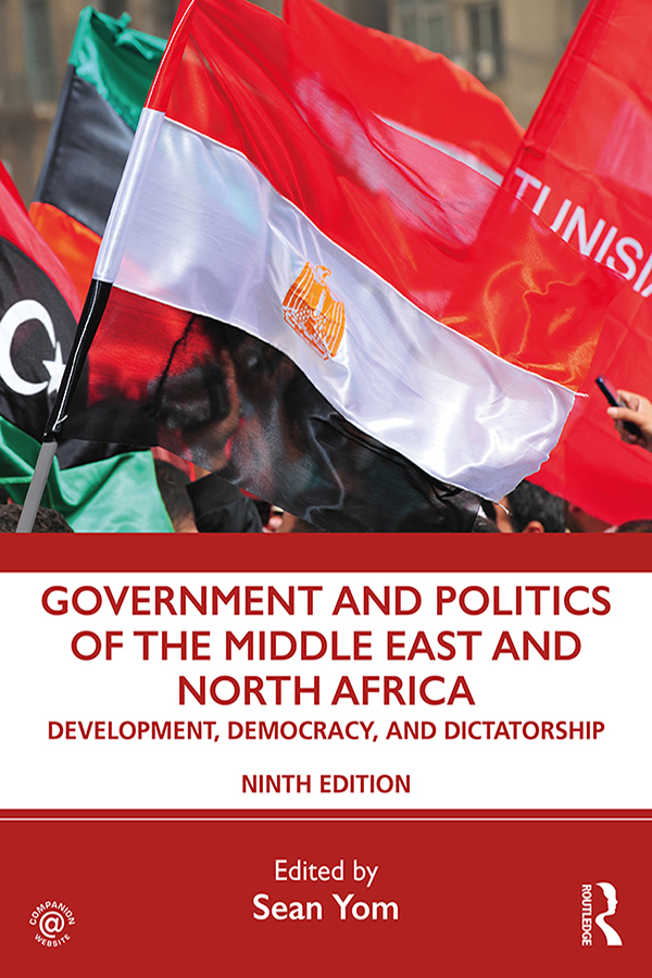 Government and Politics of the Middle East and North Africa: Development, Democracy, and Dictatorship book cover
