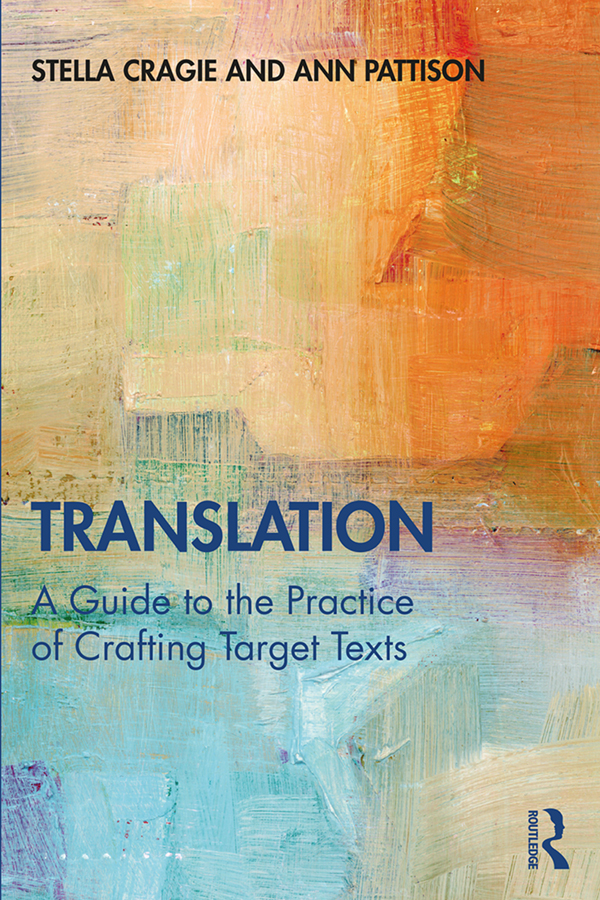 Translation: A Guide to the Practice of Crafting Target Texts: 1st Edition (Paperback) book cover