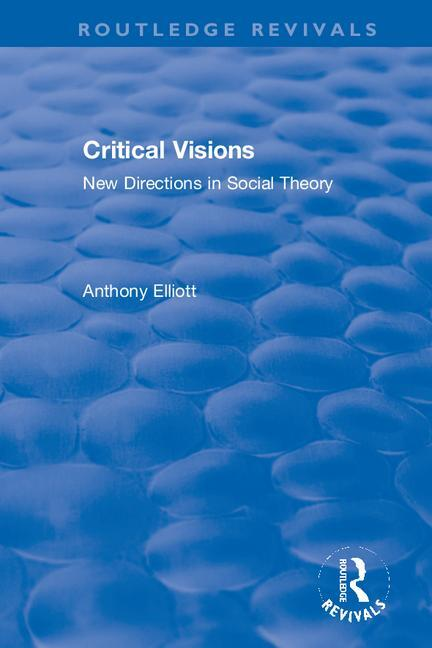 Critical Visions: New Directions in Social Theory book cover