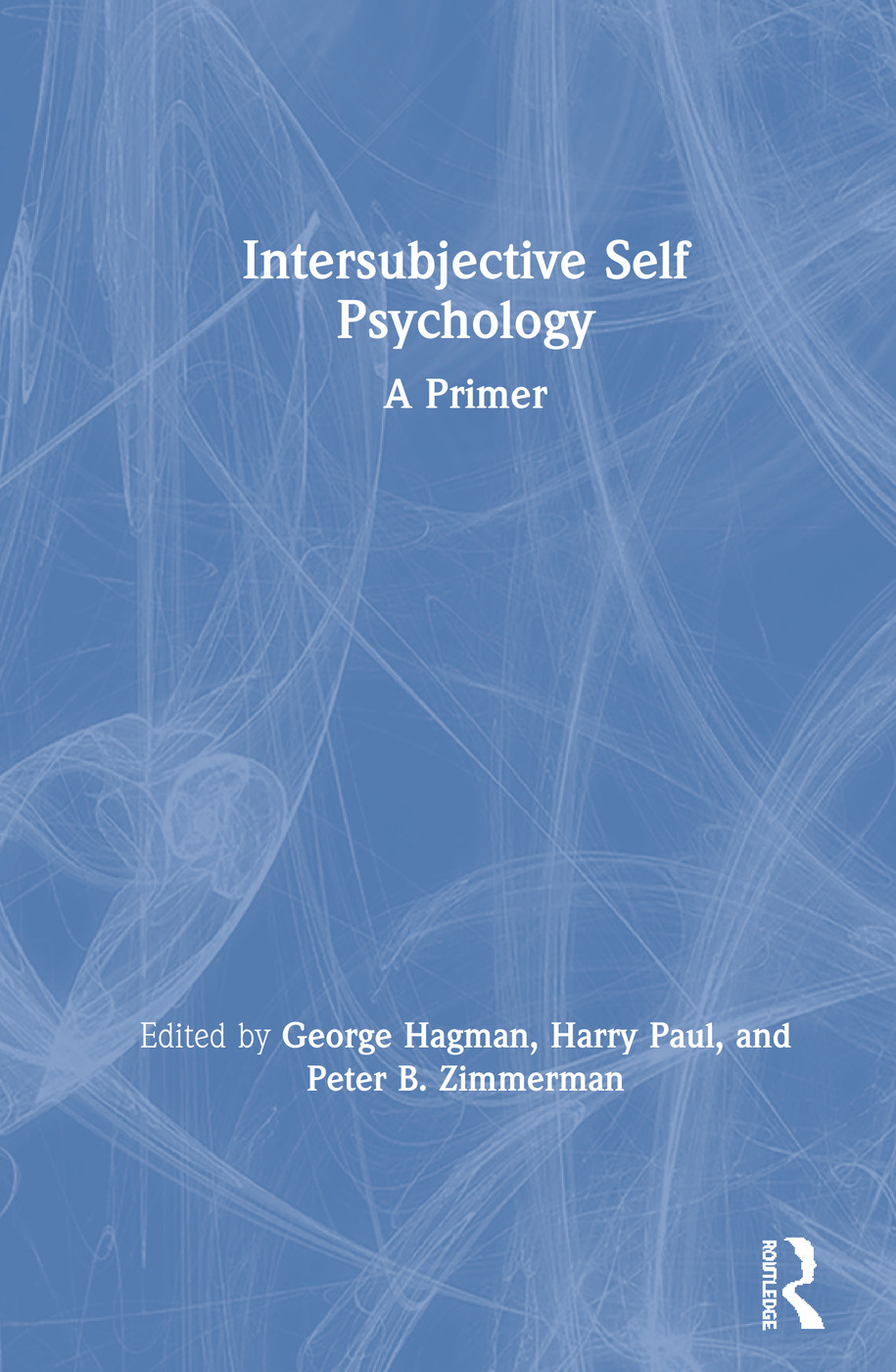 Intersubjective Self Psychology: A Primer book cover