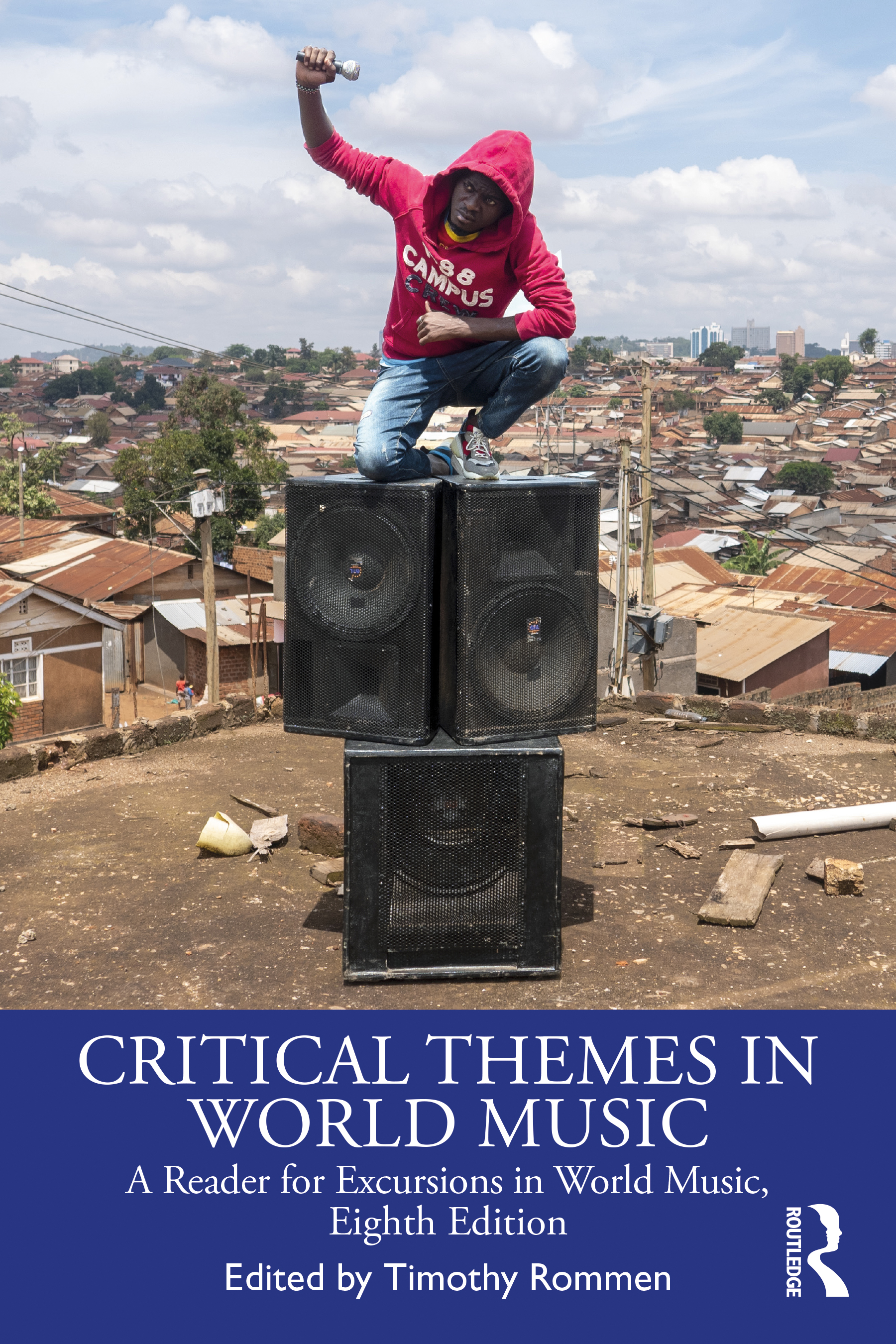 Critical Themes in World Music: A Reader for Excursions in World Music, Eighth Edition book cover
