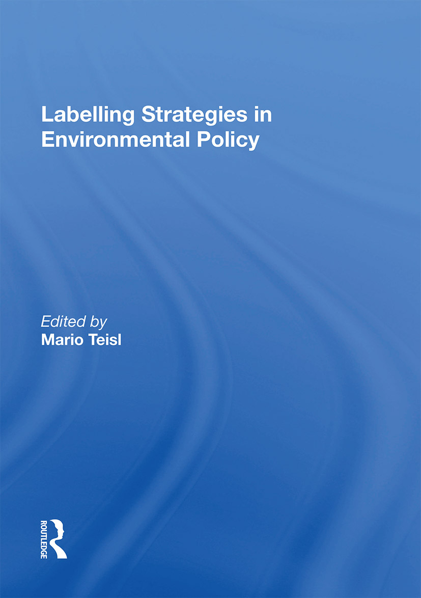 Labelling Strategies in Environmental Policy