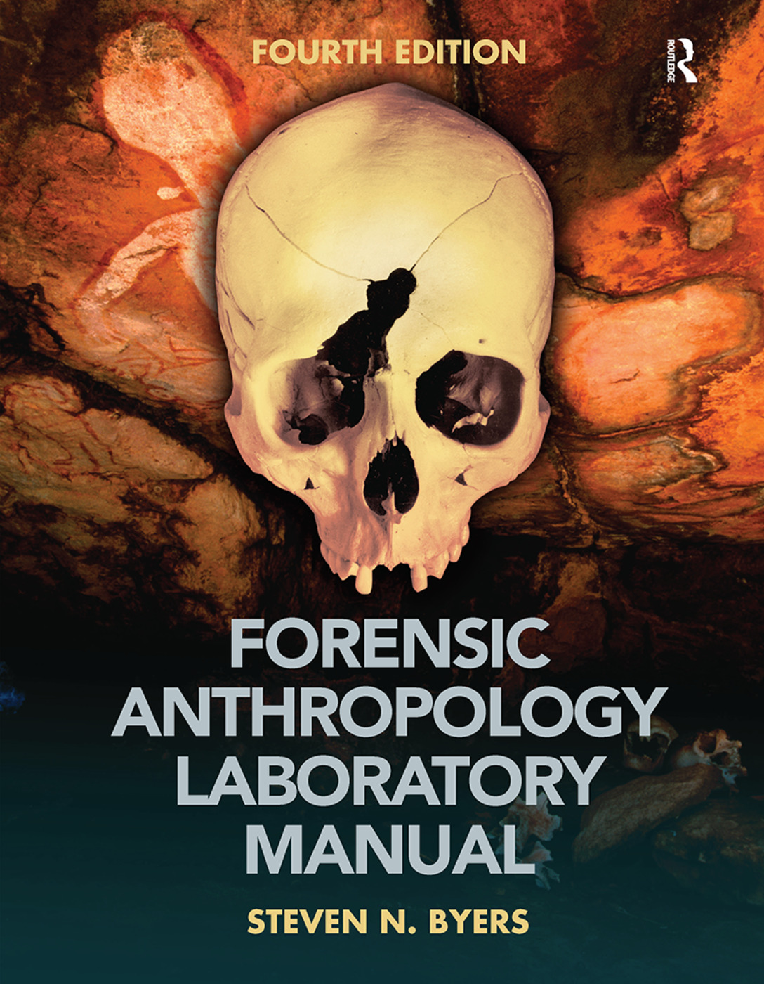 Forensic Anthropology Laboratory Manual: 4th Edition (Hardback) book cover