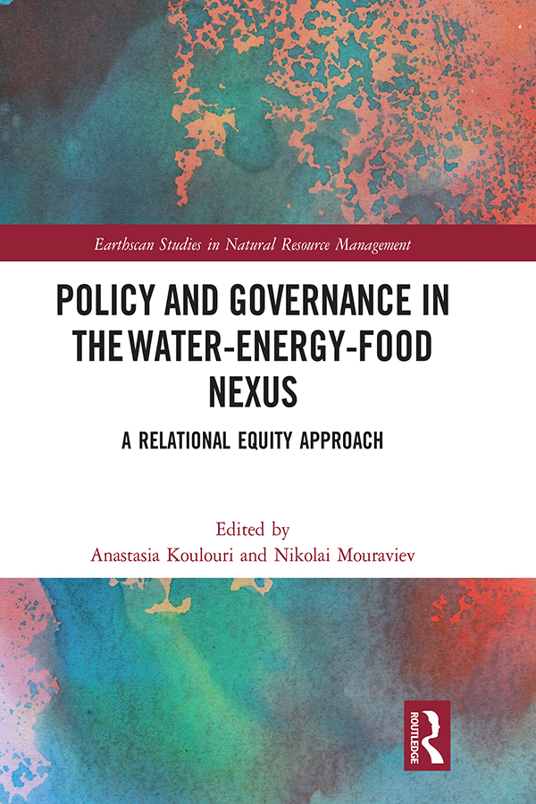 Policy and Governance in the Water-Energy-Food Nexus: A Relational Equity Approach book cover