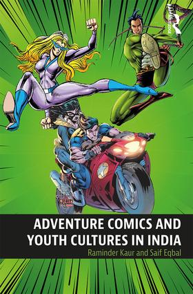 Adventure Comics and Youth Cultures in India: 1st Edition (Paperback) book cover