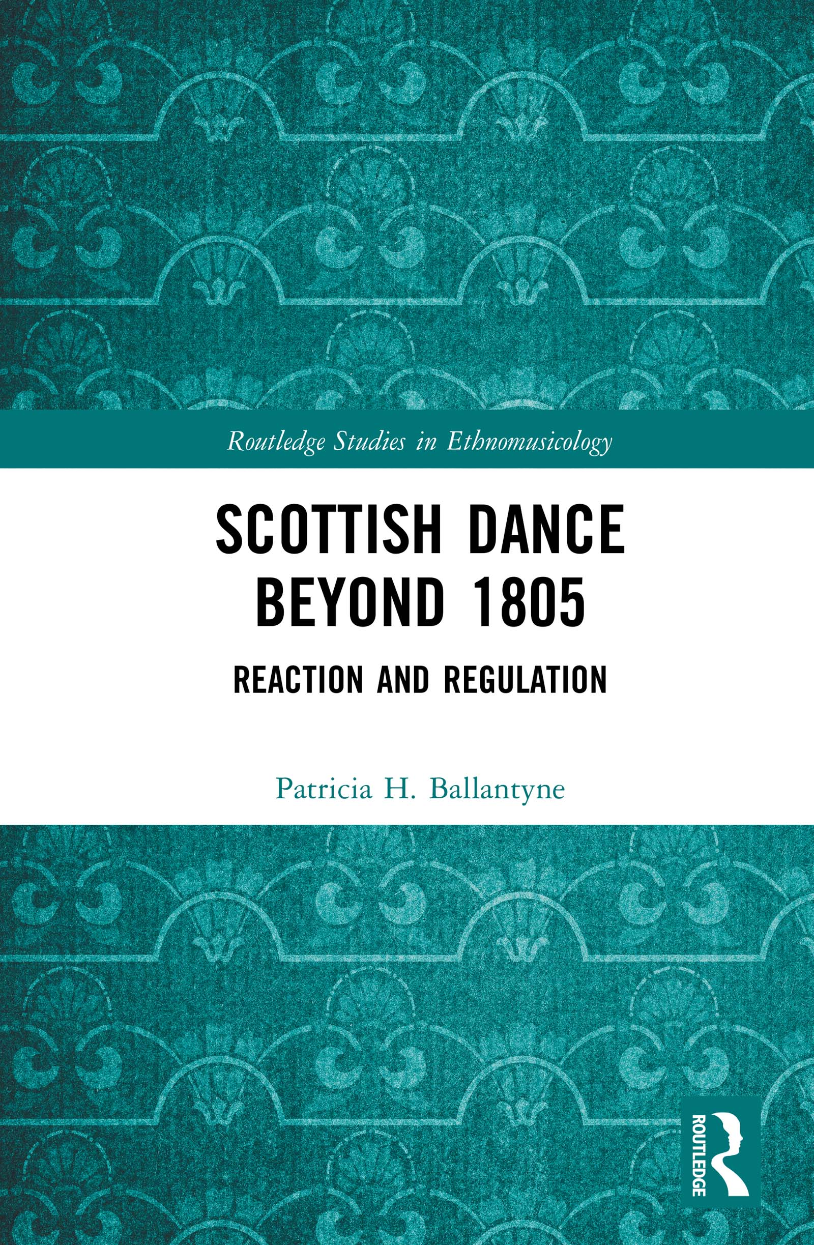 Scottish Dance Beyond 1805: Reaction and Regulation book cover
