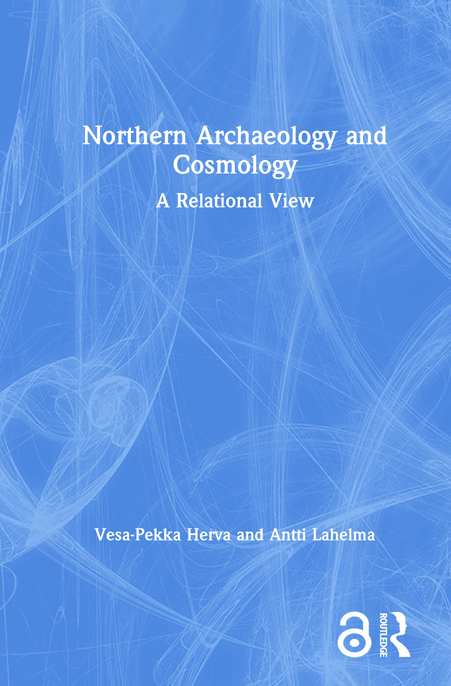 Northern Archaeology and Cosmology: A Relational View book cover