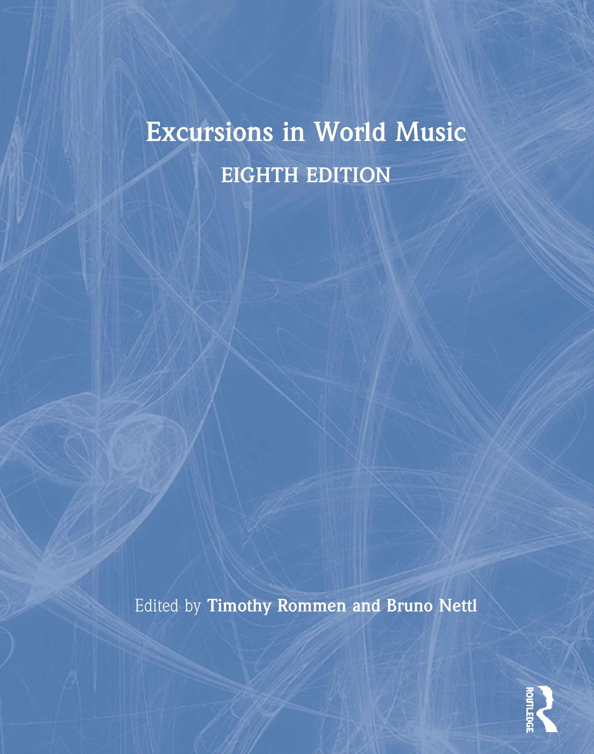 Excursions in World Music: 8th Edition (Paperback) book cover