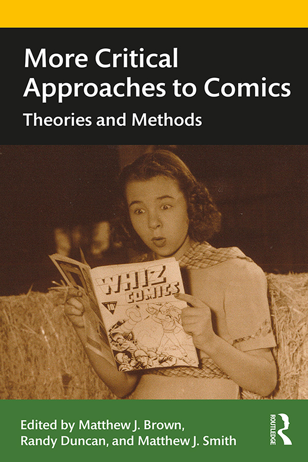 More Critical Approaches to Comics: Theories and Methods book cover
