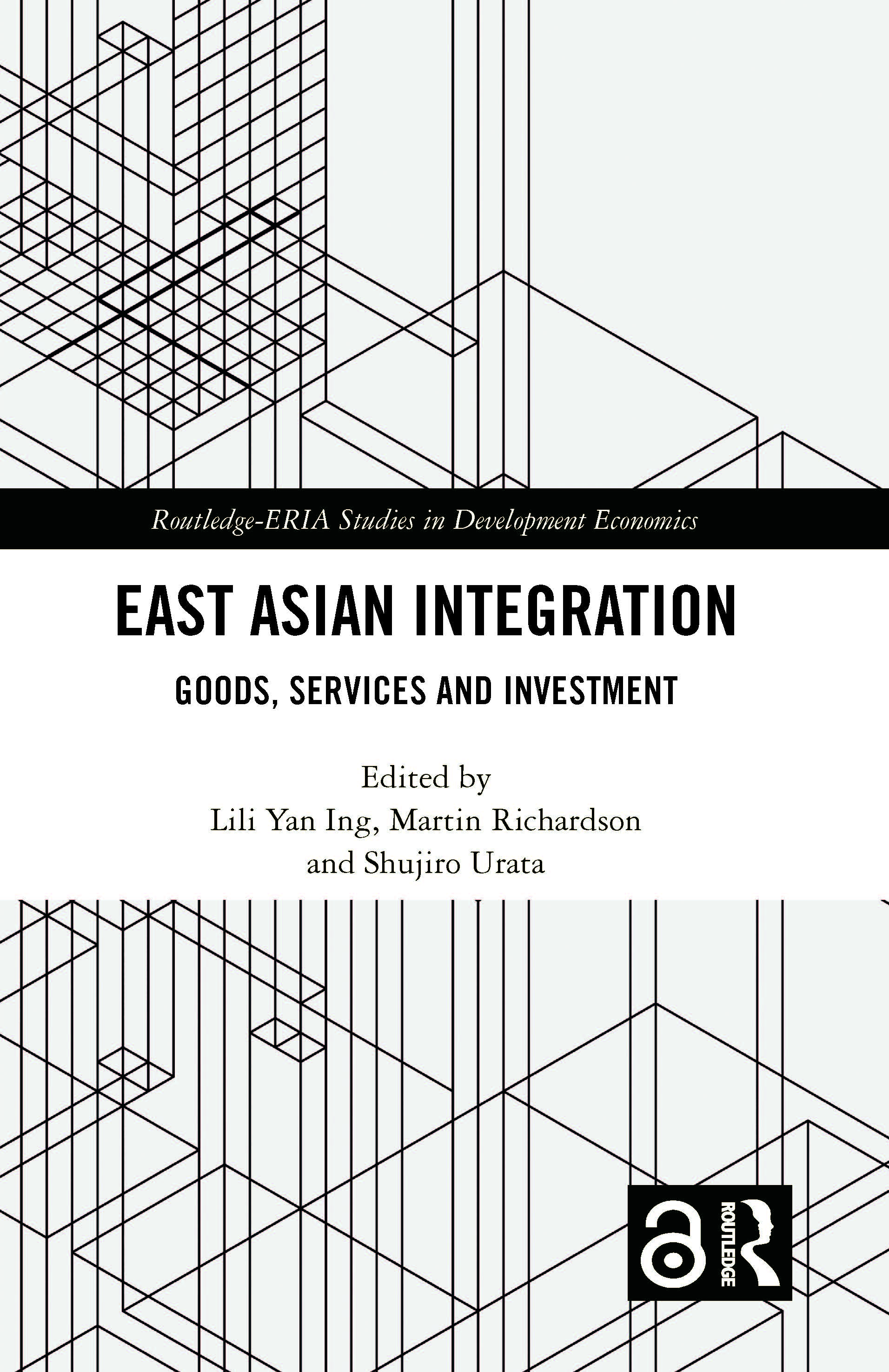 East Asian Integration: Goods, Services and Investment book cover