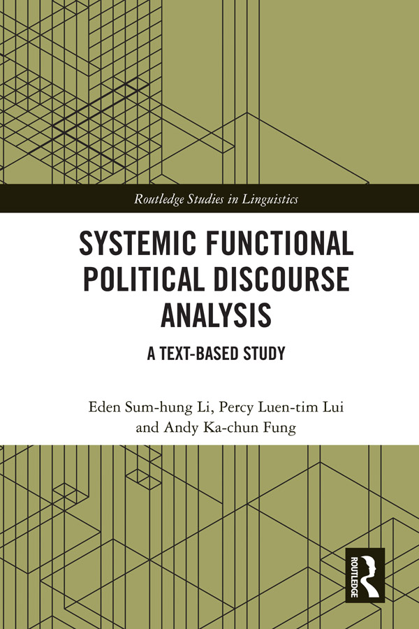 Systemic Functional Political Discourse Analysis: A Text-based Study book cover
