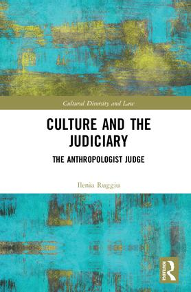 Culture and the Judiciary: The Anthropologist Judge book cover