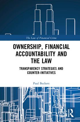 Ownership, Financial Accountability and the Law: Transparency Strategies and Counter-Initiatives book cover