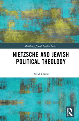 Nietzsche and Jewish Political Theology book cover