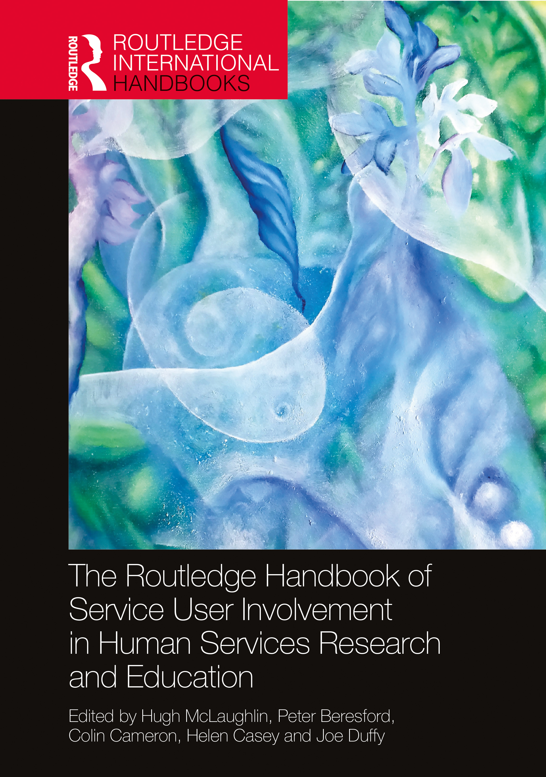 The Routledge Handbook of Service User Involvement in Human Services Research and Education book cover