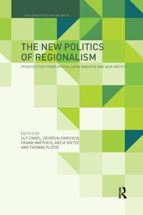 The New Politics of Regionalism: Perspectives from Africa, Latin America and Asia-Pacific, 1st Edition (Paperback) book cover