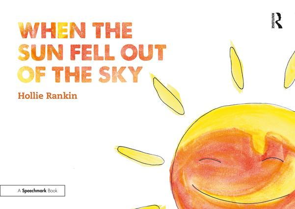 When the Sun Fell Out of the Sky: A Short Tale of Bereavement and Loss book cover
