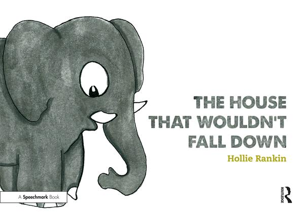 The House That Wouldn't Fall Down: A Short Tale of Trust for Traumatised Children book cover