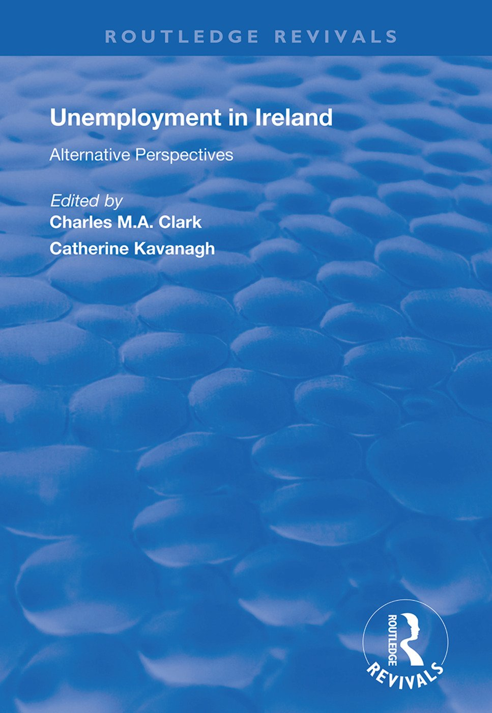 Unemployment in Ireland: Alternative Perspectives book cover