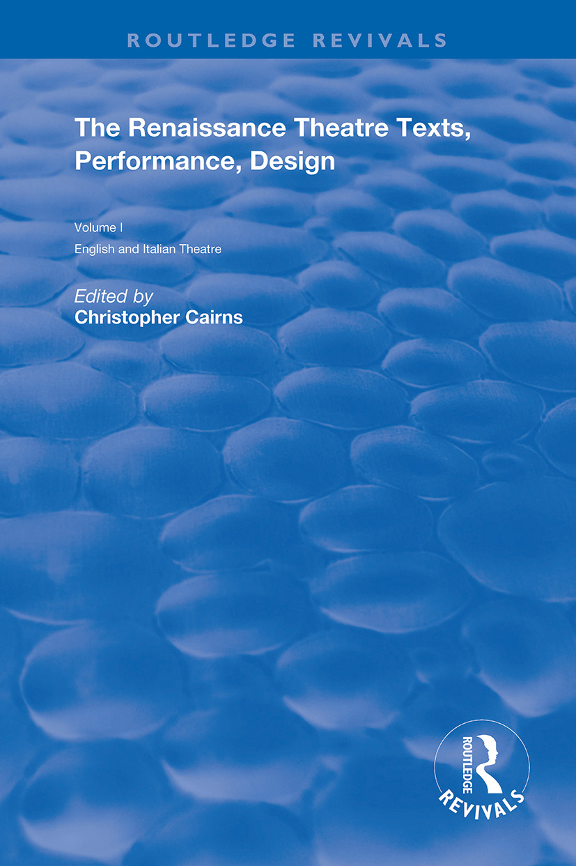 The Renaissance Theatre: Texts, Performance and Design, 1st Edition (Paperback) book cover
