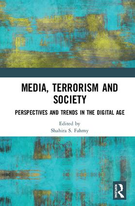 Media, Terrorism and Society: Perspectives and Trends in the Digital Age, 1st Edition (Hardback) book cover