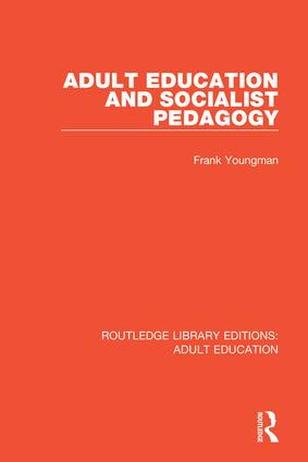 Adult Education and Socialist Pedagogy book cover