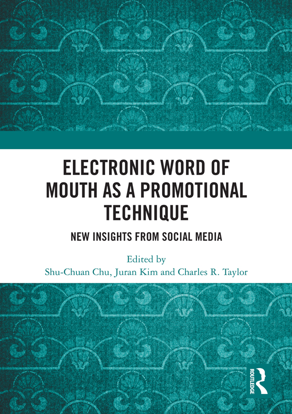 Electronic Word of Mouth as a Promotional Technique: New Insights from Social Media, 1st Edition (Hardback) book cover