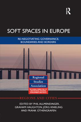 Soft Spaces in Europe: Re-negotiating governance, boundaries and borders, 1st Edition (Paperback) book cover