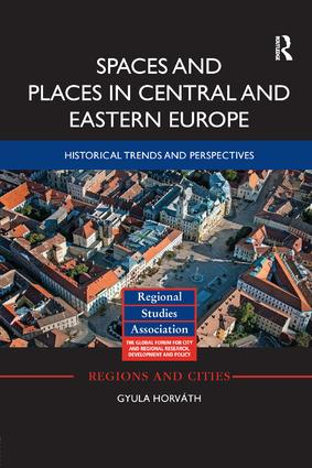 Spaces and Places in Central and Eastern Europe: Historical Trends and Perspectives book cover