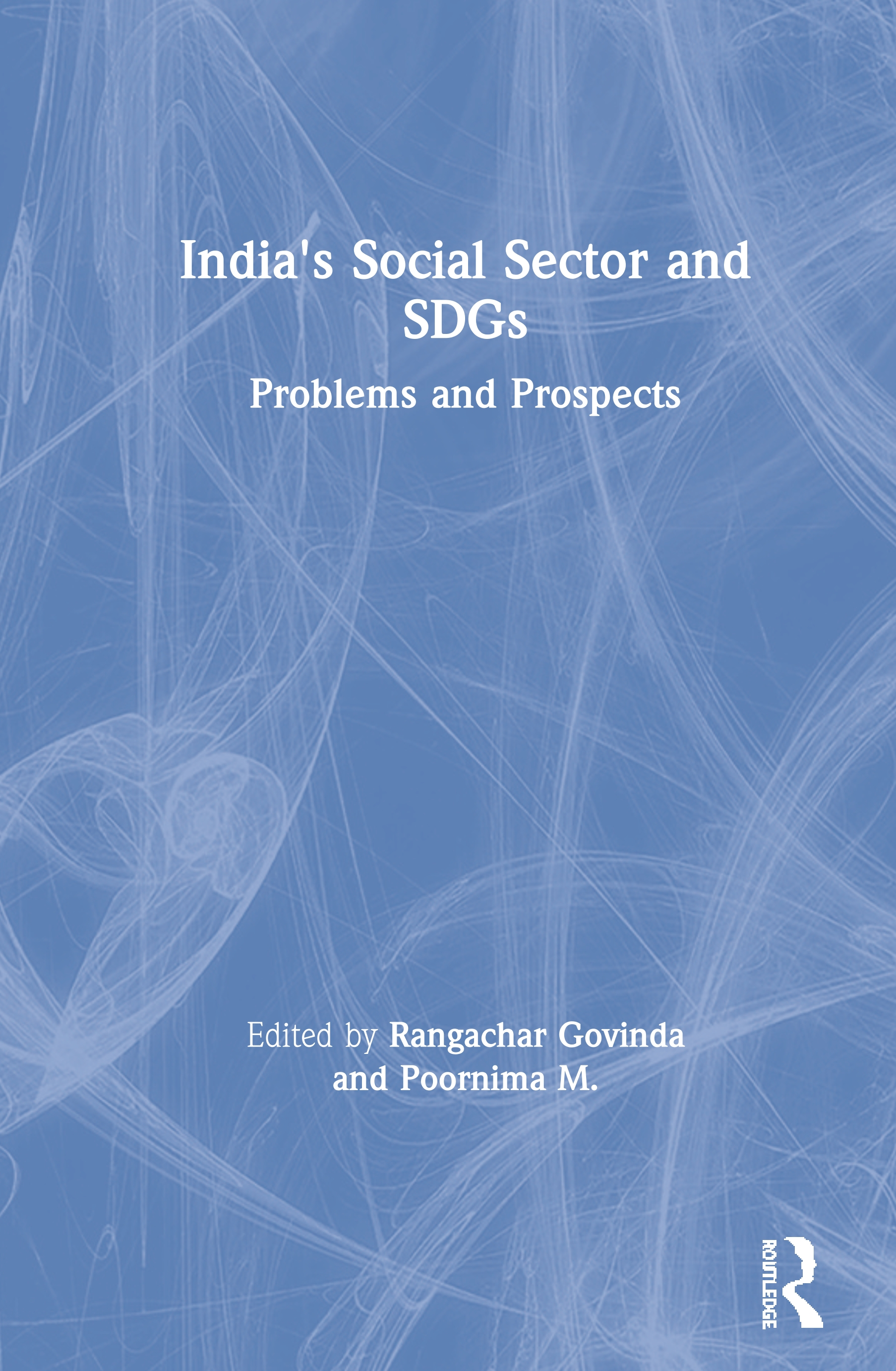 India's Social Sector and SDGs: Problems and Prospects book cover