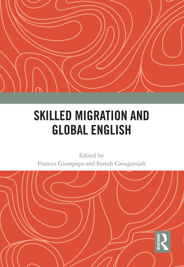 Skilled Migration and Global English: 1st Edition (Hardback) book cover