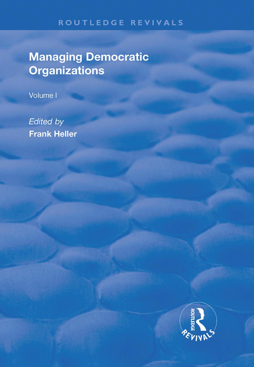 Managing Democratic Organizations I: Volume I book cover